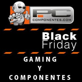Black Friday en PCComponentes oferta del jueves,gaming y componentes baratos