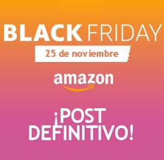 Black Friday 2016 en Amazon España. Post definitivo con todas las ofertas