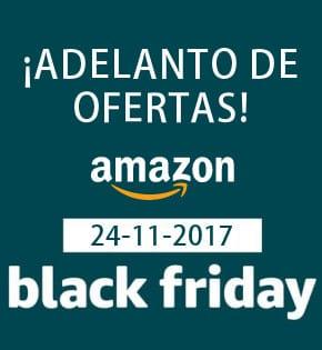 Adelanto de ofertas Black Friday 2017 de Amazon España