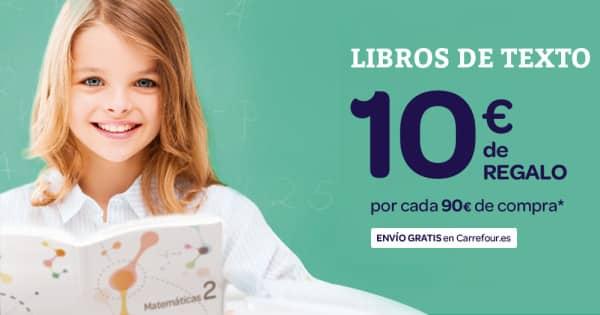 Libros de texto en Carrefour 10 euros de regalo por 90 euros de compra, libros de texto baratos, chollo
