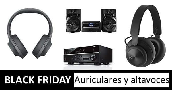 Black Friday auriculares y altavoces, chollo