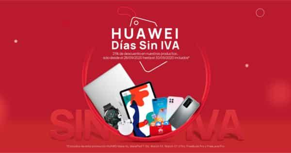 Días sin IVA Huawei, chollo