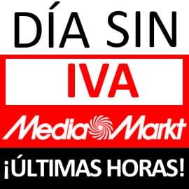 Últimas horas del Día sin IVA en Media Markt. Ofertas en Media Markt
