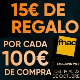 15 euros de regalo por cada 100 euros de compra, promoción Fnac