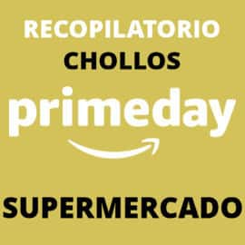 Chollos Prime Day en supermercado, productos de supermercado baratos, ofertas,