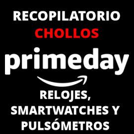 Prime Day relojes y smartwatches baratos, relojes baratos, ofertas en pulsometros
