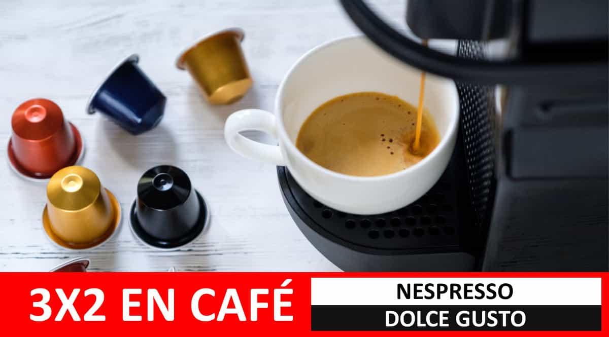 3x2 en cáfe en cápsulas Nespresso y Dolce Gusto. Ofertas en supermercado,chollo