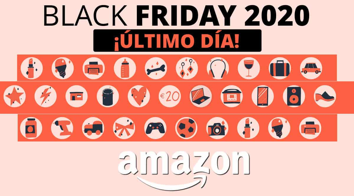 Amazon Black Friday 2020, ofertas Black Friday Amazon, chollos Black Friday Amazon, chollo último día