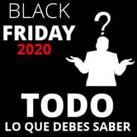 Black Friday 2020 en Blogdechollos, ofertas exclusivas e información de interés