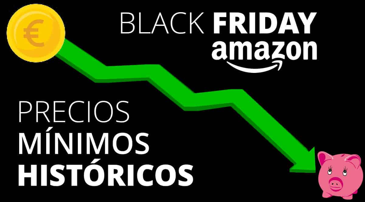 Minimos históricos Amazon Black Friday, chollo