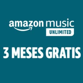 Promoción Amazon Music Unlimited - 3 meses gratis
