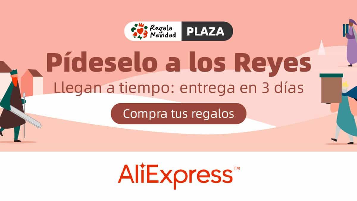 Pídeselo a los Reyes de AliExpress Plaza, regalos de Navidad baratos, chollo