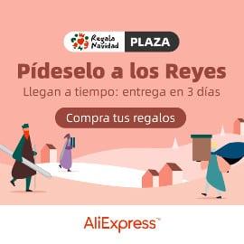 Pídeselo a los Reyes de AliExpress Plaza, regalos de Navidad baratos