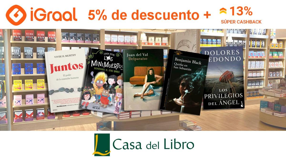 Súper Cashback Casa del Libro con Igraal, libros baratos, ofertas en libros chollo