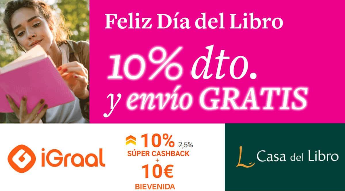 Súper Cashback en Casa de Libro con iGraal, Día del Libro, ofertas en libros, chollo