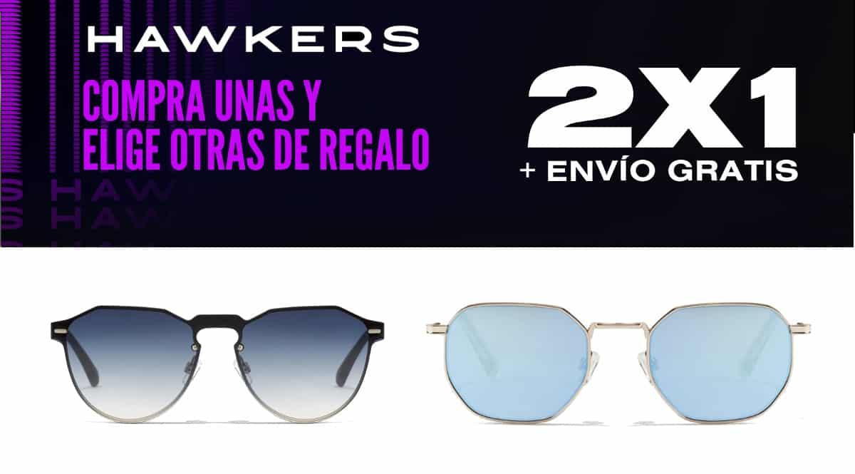 2x1 en gafas de sol Hawkers, gafas de sol baratas, ofertas en gafas de sol chollo