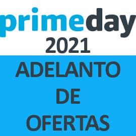 Adelanto de ofertas Prime Day 2021, Amazon Prime Day 2021