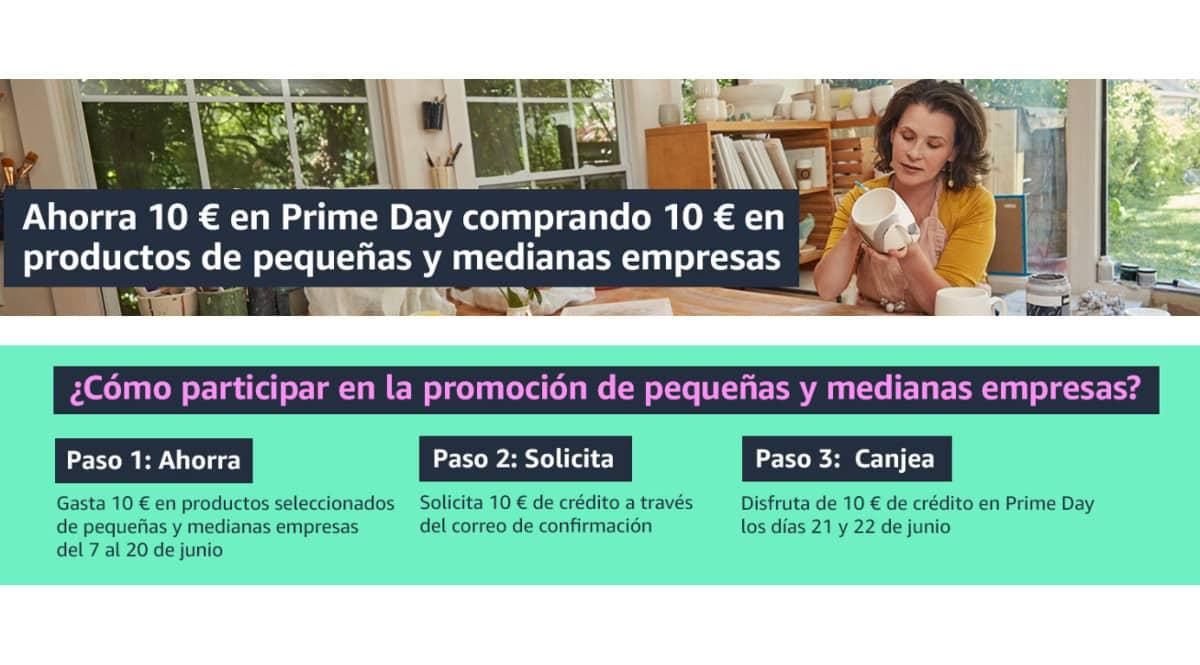 ¡Chollo Prime Day! Ahorra 10 euros en Prime Day si gastas 10 euros en productos de pequeñas y medianas empresas.