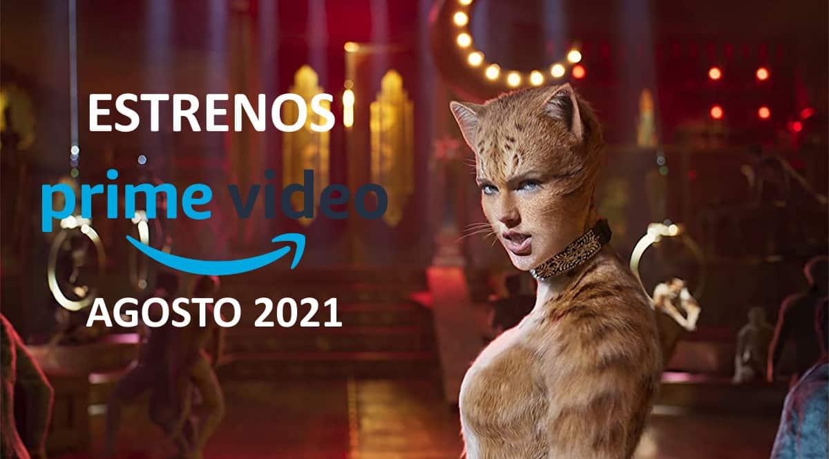 Estrenos en Amazon Prime Video en agosto de 2021. Las mejores series y películas.