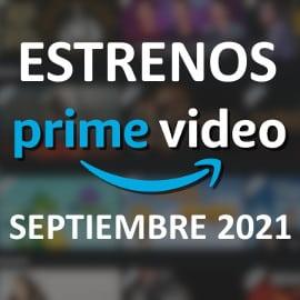 Estrenos en Amazon Prime Video en septiembre de 2021. Las mejores series y películas.